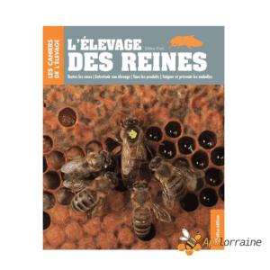 Livre élevage reines - Gilles Fert